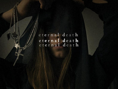 "Eternal Death makes its debut with first album, ""Eternal Death"""