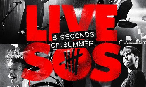 """""""Live SOS"""" by 5 Seconds of Summer"""